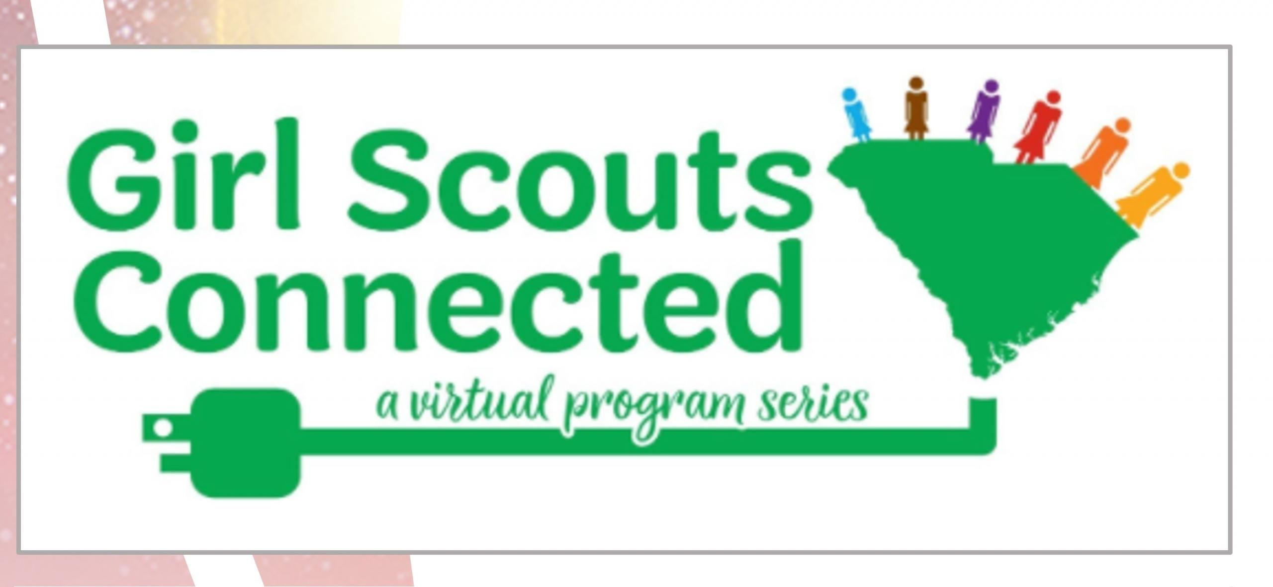 "Girl Scouts Connected green logo with ""a virtual program series"" subtitle."