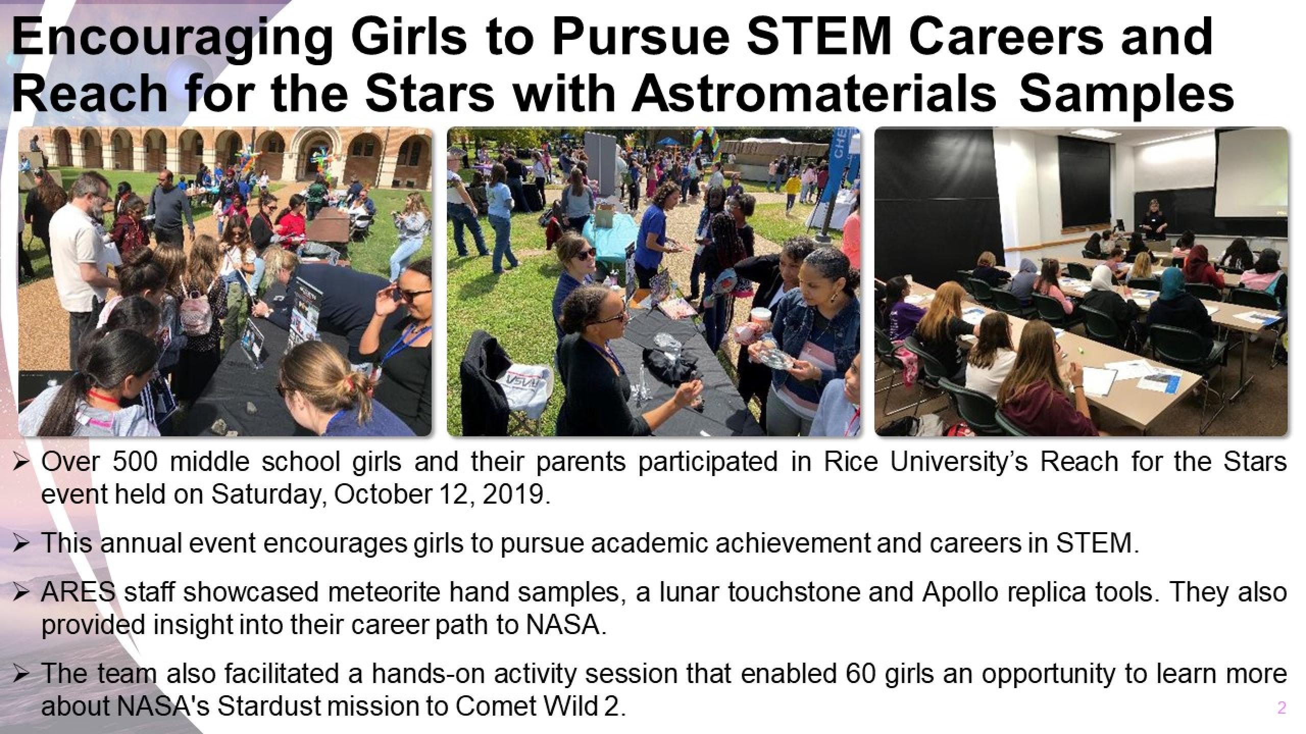 """Slide titled """"Encouraging Girls to Pursue STEM Careers and Reach for the Stars with Astromaterials Samples"""". Two photos are of crowds outside at display tables. One photo is of a class in session."""