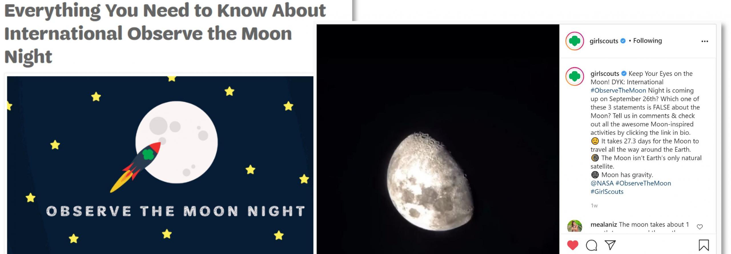 """Collage of two screenshots. The first is an article titled """"Everything You Need to Know About International Observe the Moon Night"""" with a cartoon rocket, moon, and stars. The second is a photo of the moon from the official girlscouts Instagram account."""