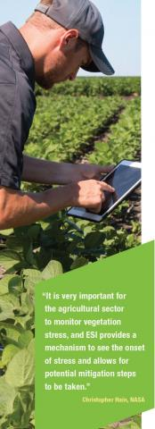 """""""It is very important for the agricultural sector to monitor vegetation stress, and ESI provides a mechanism to see the onset of stress and allows for potential mitigation steps to be taken."""" Christopher Hain, NASA"""
