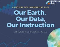 """Slide titled """"Our Earth, Our Data, Our Instruction""""."""